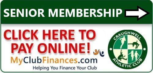 Click here to pay your Craughwell AC (Senior) Membership Online.